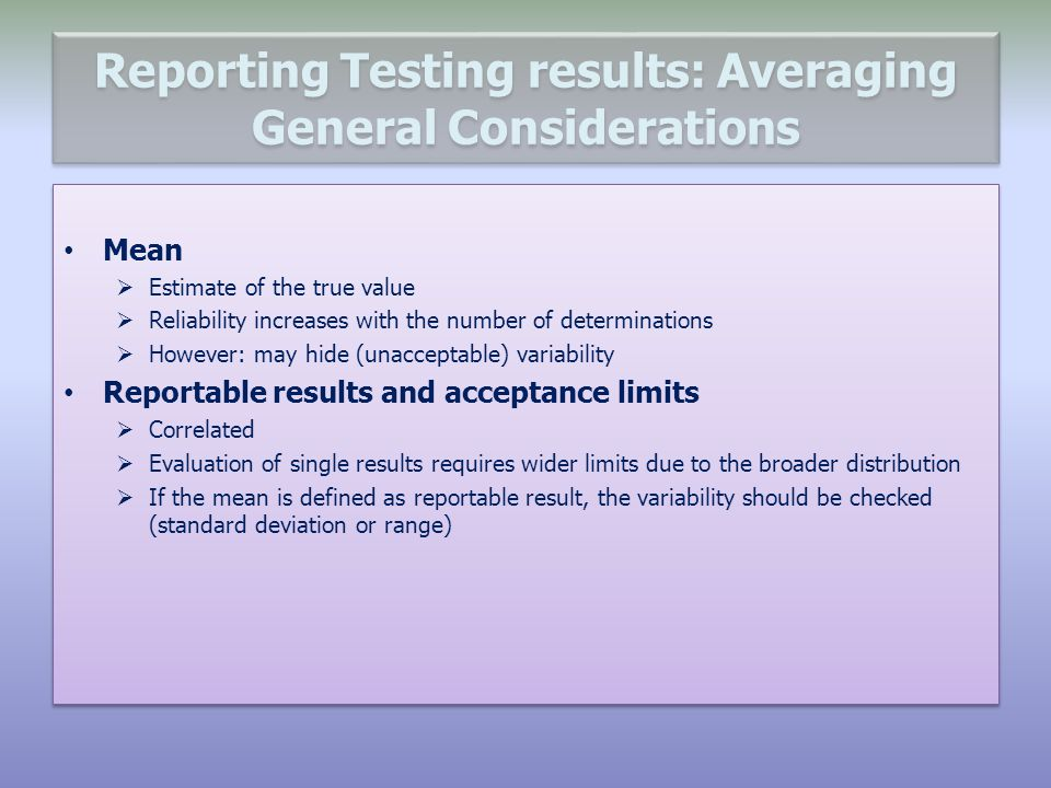 Reporting Testing results: Averaging General Considerations