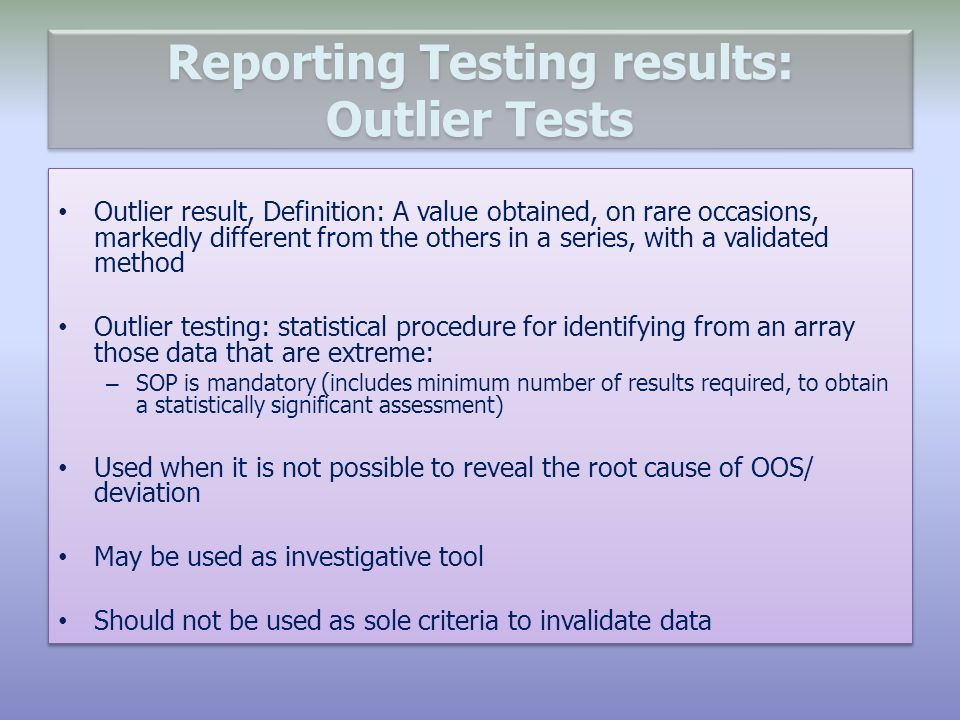 Reporting Testing results: Outlier Tests