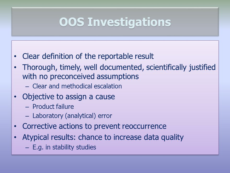 OOS Investigations Clear definition of the reportable result