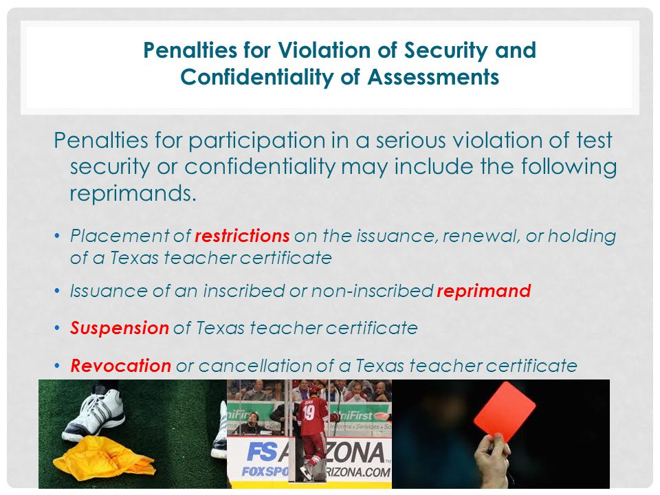 Penalties for Violation of Security and Confidentiality of Assessments