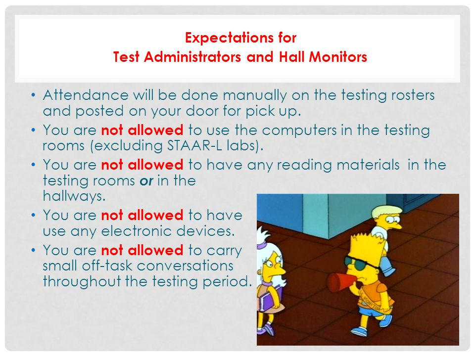 Test Administrators and Hall Monitors
