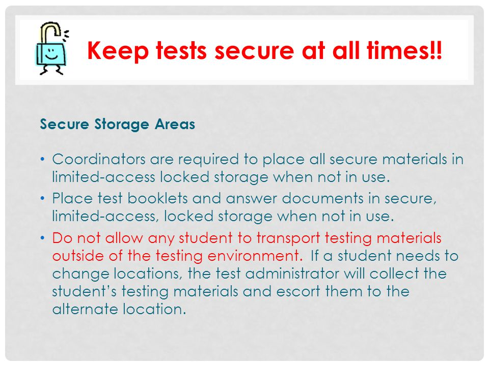 Keep tests secure at all times!!