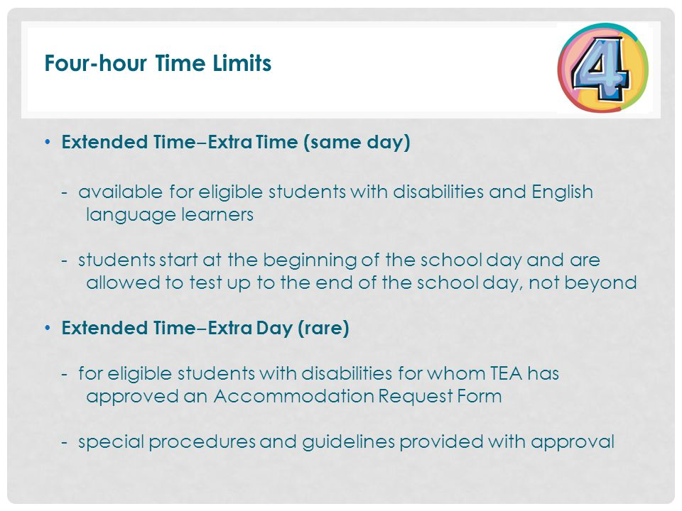 Four-hour Time Limits Extended Time‒Extra Time (same day)