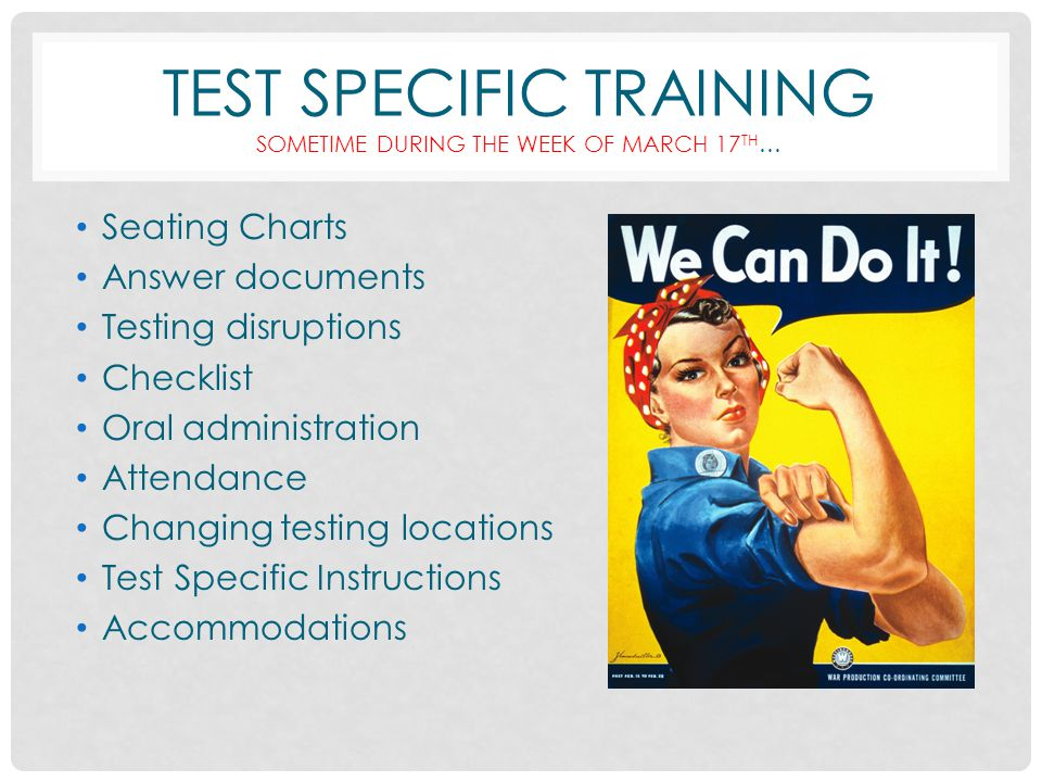 Test specific training sometime during the week of march 17th…