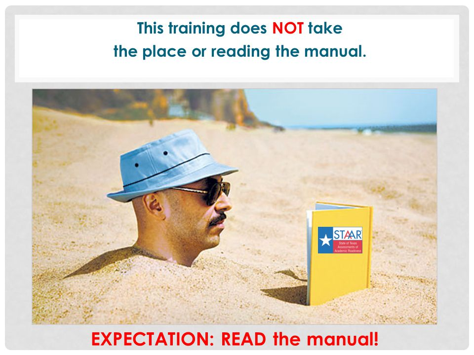 EXPECTATION: READ the manual!