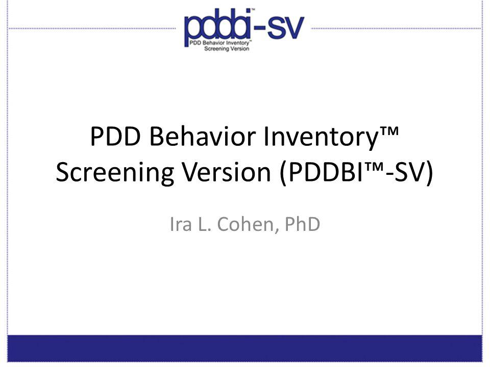 PDD Behavior Inventory™ Screening Version (PDDBI™-SV)