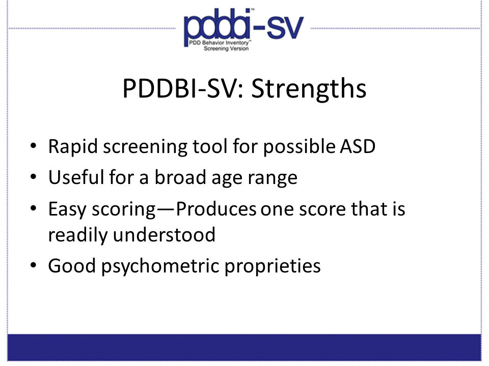PDDBI-SV: Strengths Rapid screening tool for possible ASD
