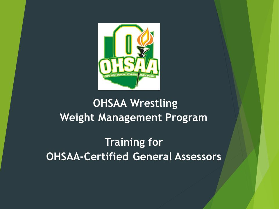 Weight Management Program OHSAA-Certified General Assessors