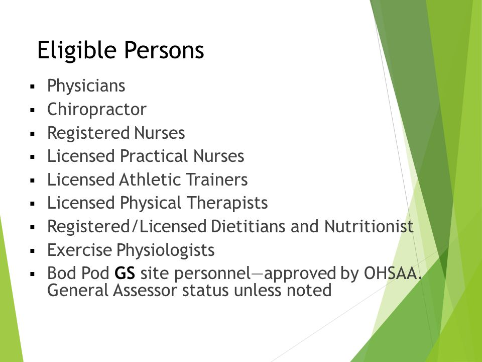 Eligible Persons Physicians Chiropractor Registered Nurses
