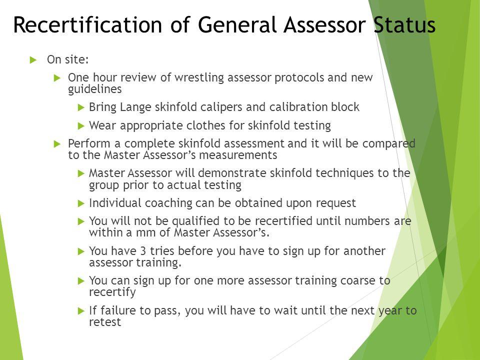 Recertification of General Assessor Status