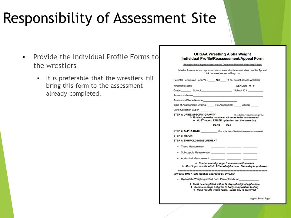 Responsibility of Assessment Site