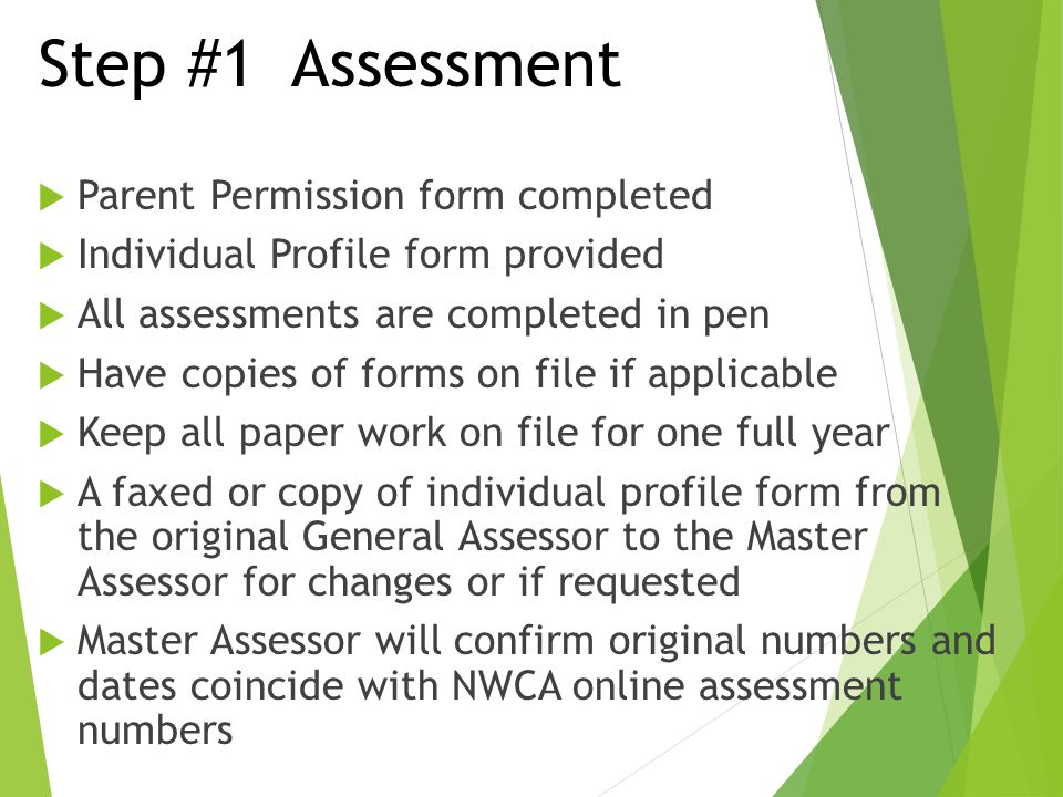 Step #1 Assessment Parent Permission form completed