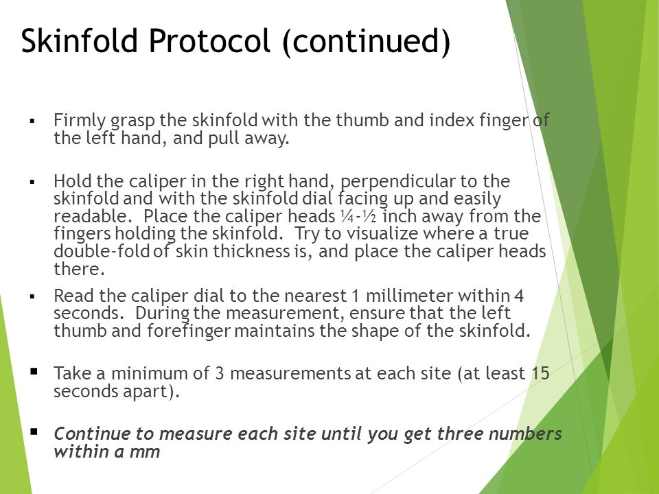 Skinfold Protocol (continued)