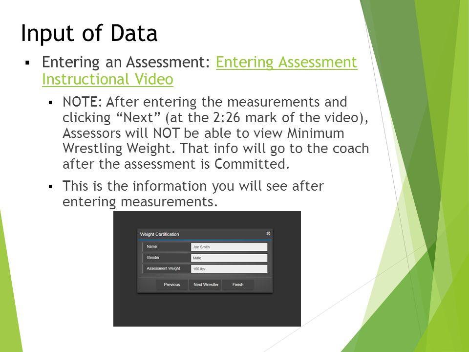Input of Data Entering an Assessment: Entering Assessment Instructional Video.