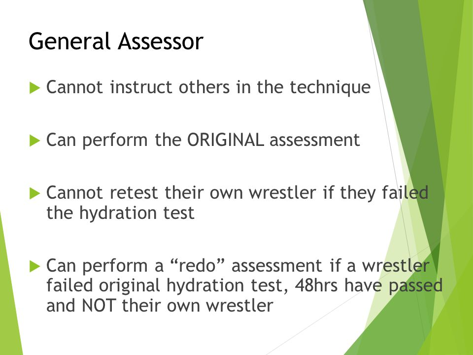 General Assessor Cannot instruct others in the technique