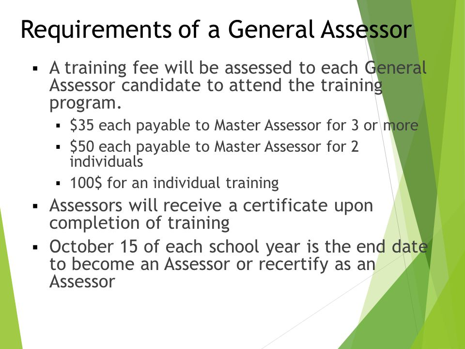 Requirements of a General Assessor