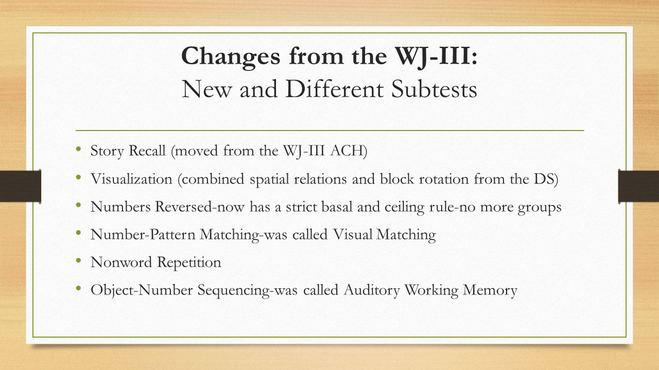 Changes from the WJ-III: New and Different Subtests