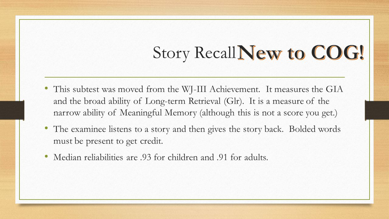Story Recall New to COG!