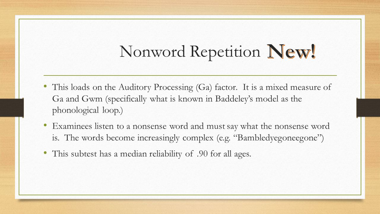 New! Nonword Repetition