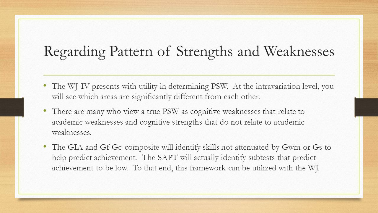 Regarding Pattern of Strengths and Weaknesses