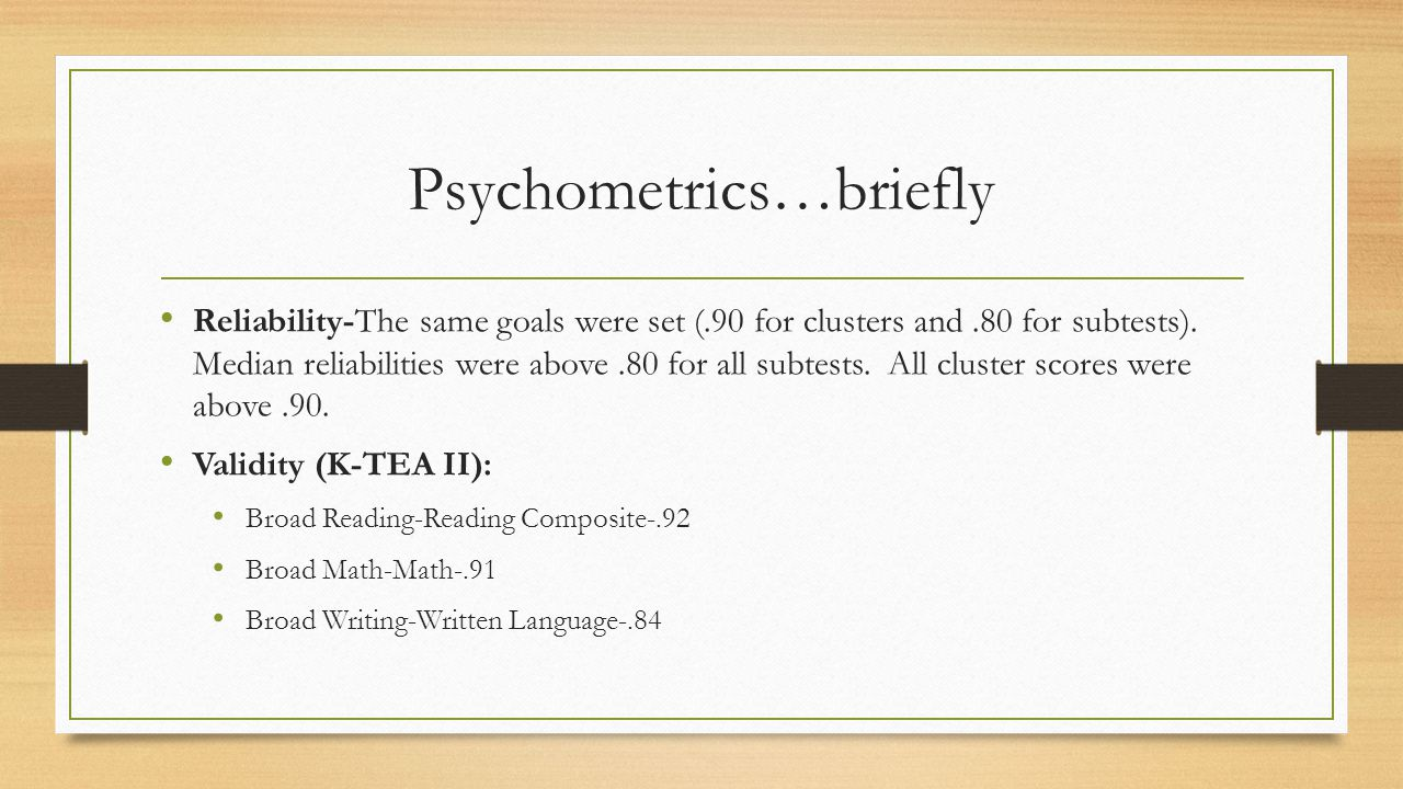 Psychometrics…briefly