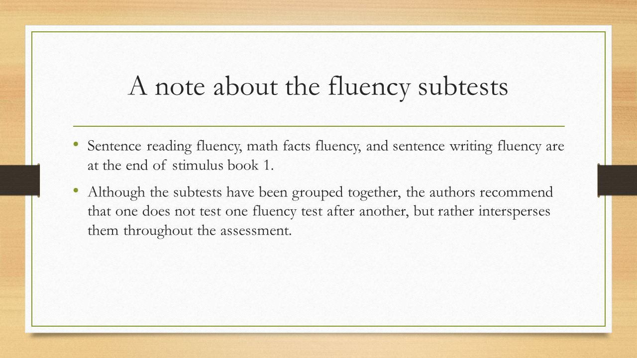 A note about the fluency subtests