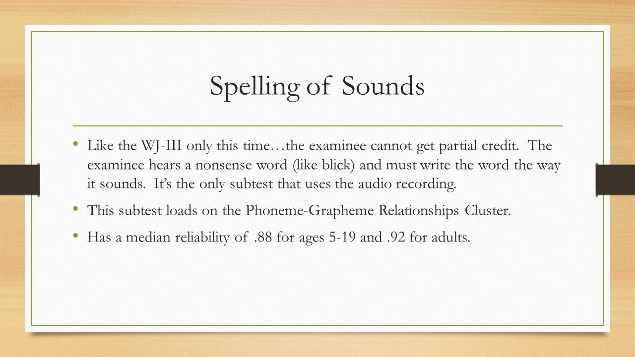 Spelling of Sounds