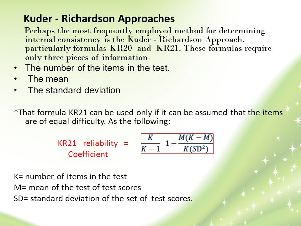 Kuder - Richardson Approaches