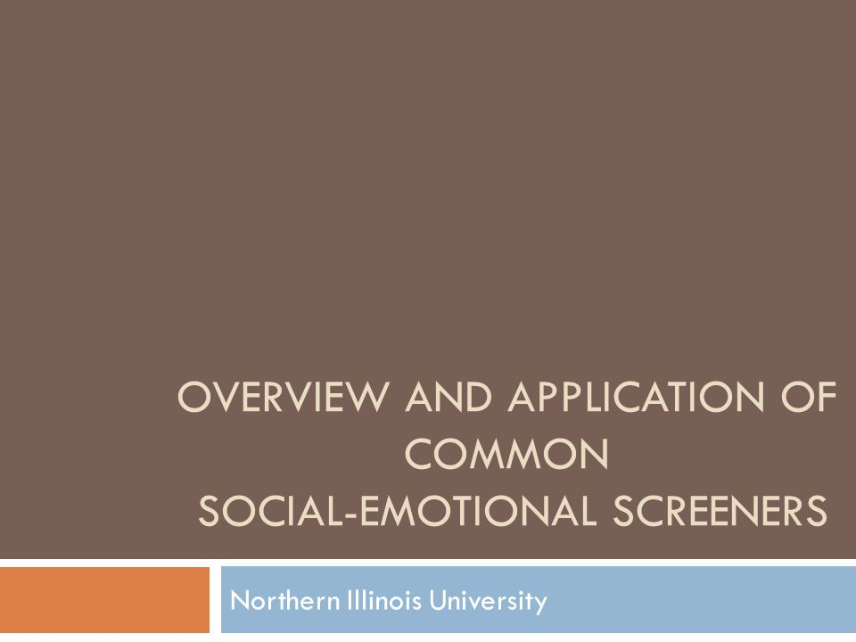 Overview and Application of Common Social-Emotional Screeners
