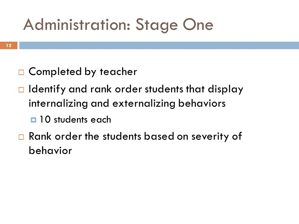 Administration: Stage One