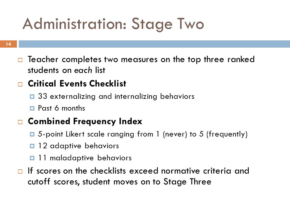 Administration: Stage Two