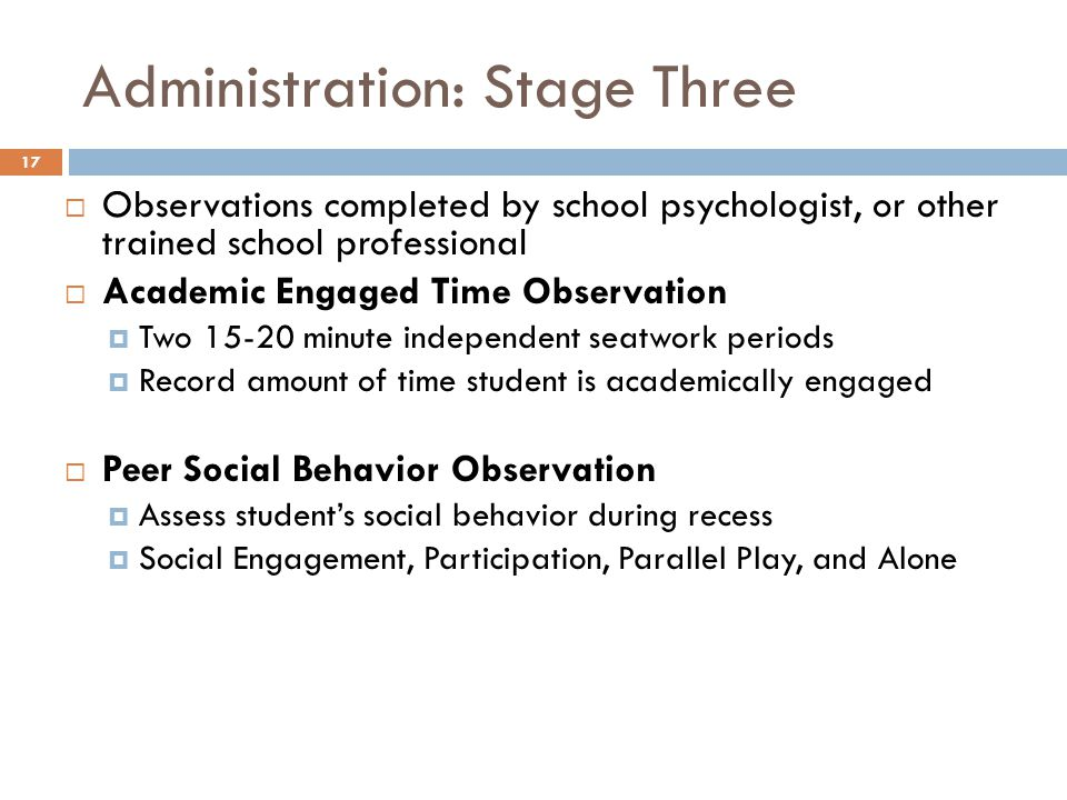 Administration: Stage Three