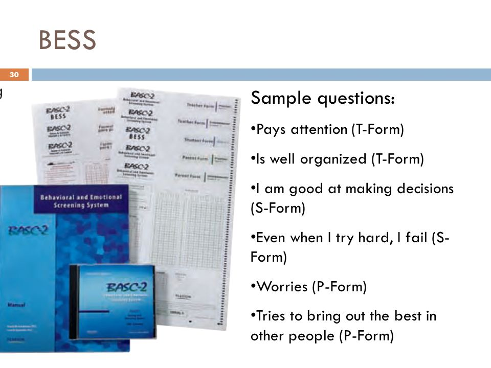BESS Sample questions: Pays attention (T-Form)