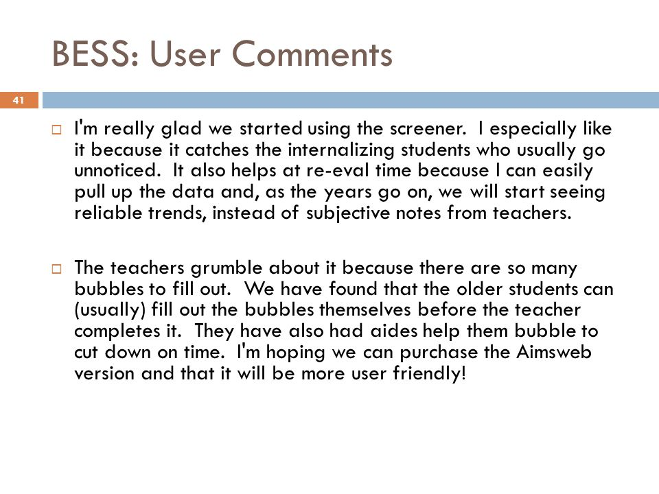 BESS: User Comments