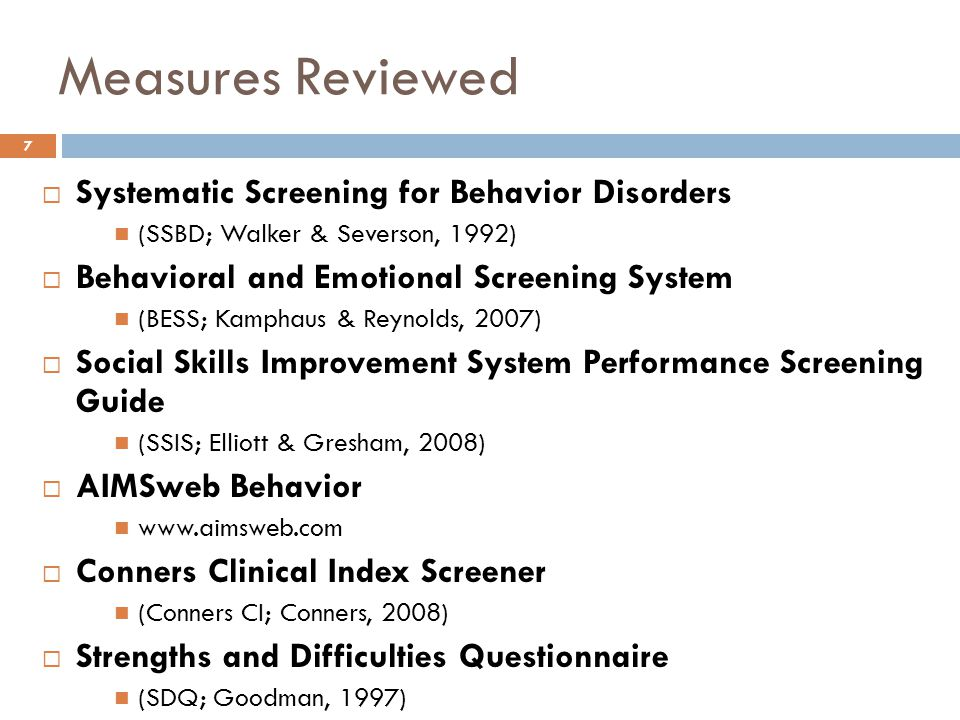 Measures Reviewed Systematic Screening for Behavior Disorders