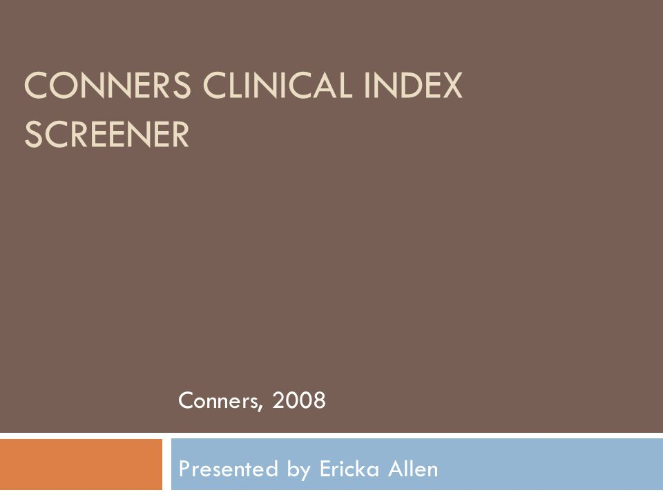 Conners Clinical Index Screener