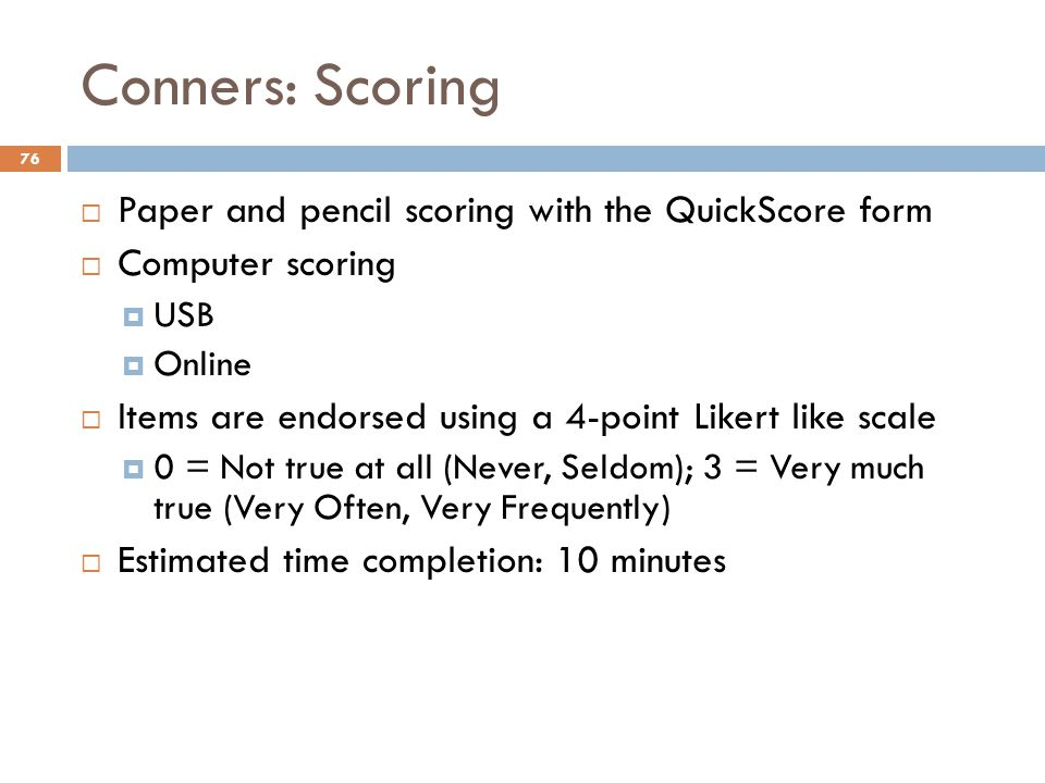 Conners: Scoring Paper and pencil scoring with the QuickScore form