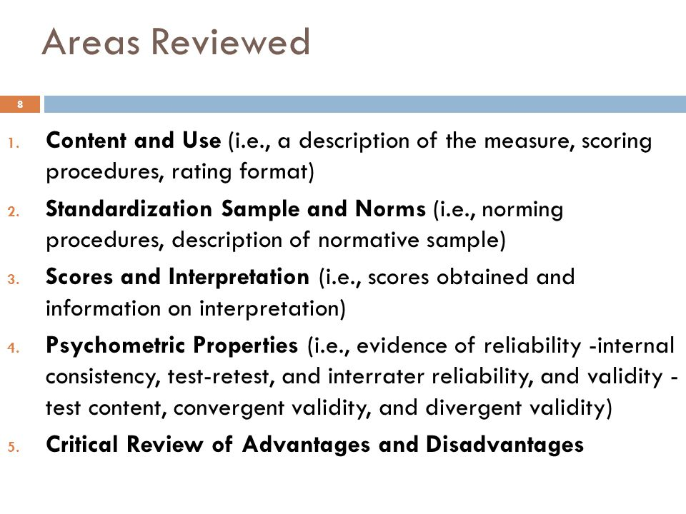 Areas Reviewed Content and Use (i.e., a description of the measure, scoring procedures, rating format)