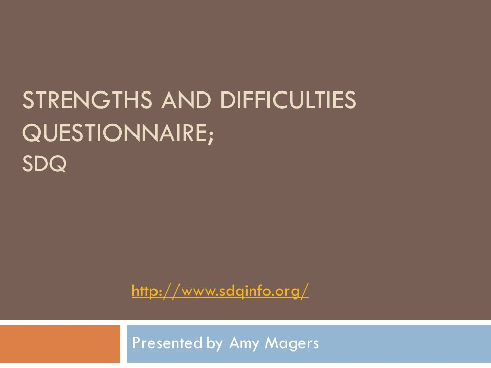 Strengths and Difficulties Questionnaire; SDQ