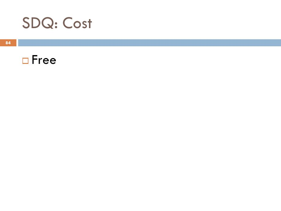 SDQ: Cost Free