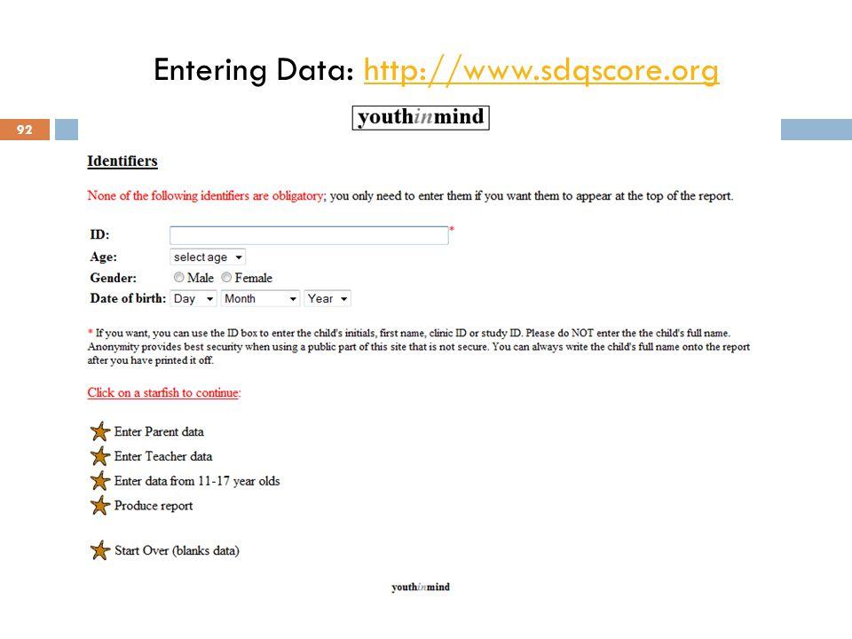 Entering Data: http://www.sdqscore.org