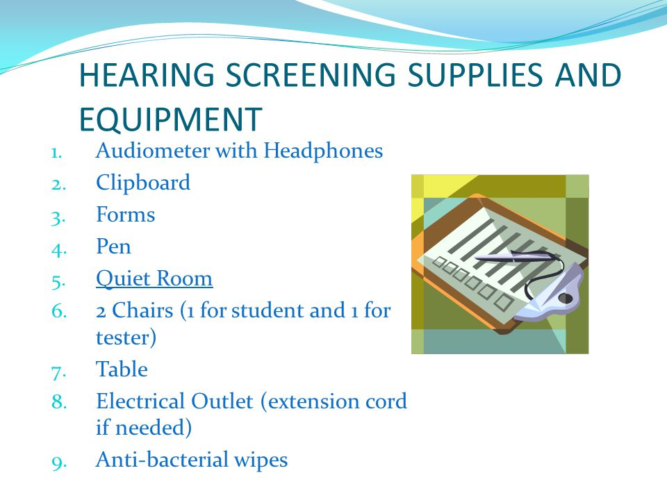 HEARING SCREENING SUPPLIES AND EQUIPMENT