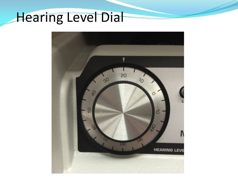 Hearing Level Dial