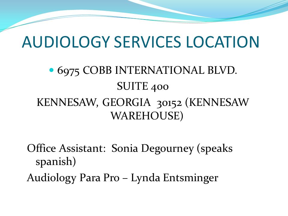AUDIOLOGY SERVICES LOCATION