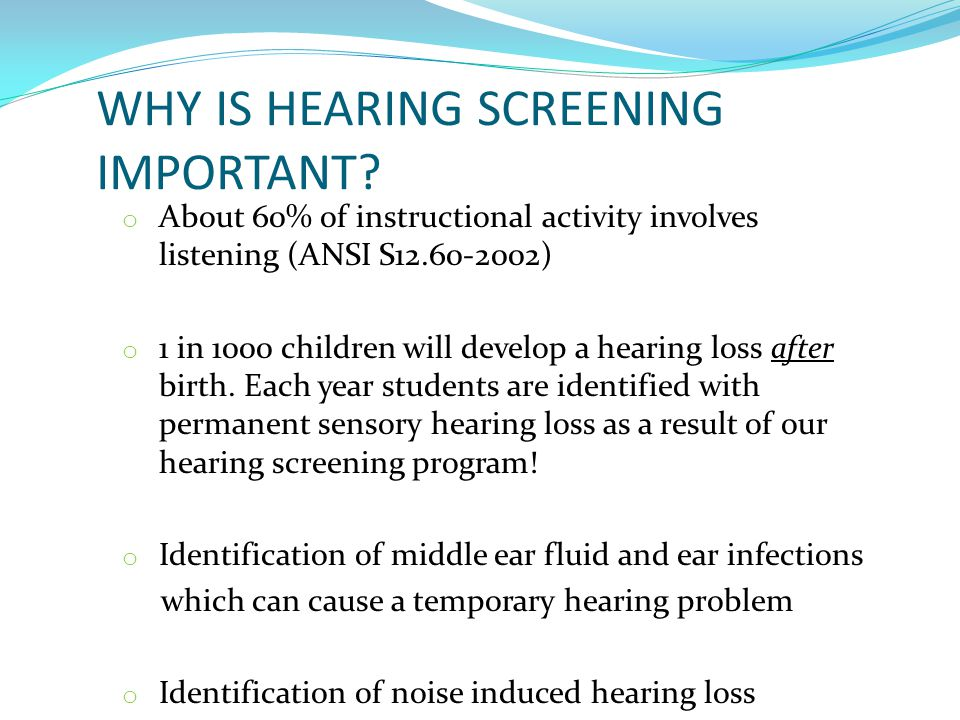 WHY IS HEARING SCREENING IMPORTANT