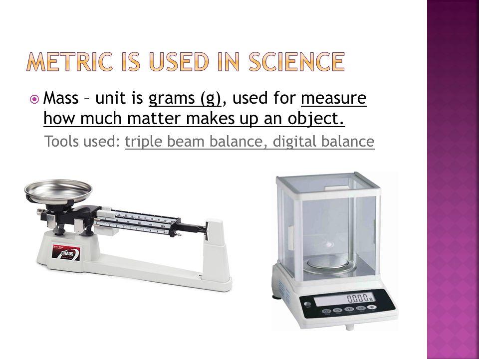 Metric is used in science