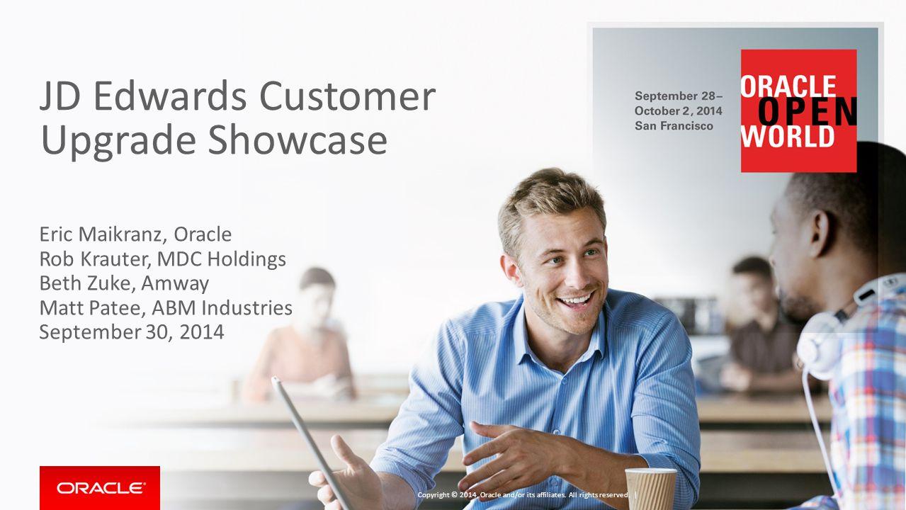 JD Edwards Customer Upgrade Showcase