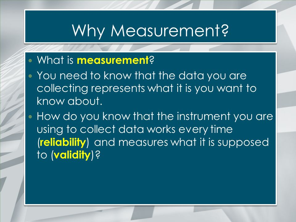 Why Measurement What is measurement