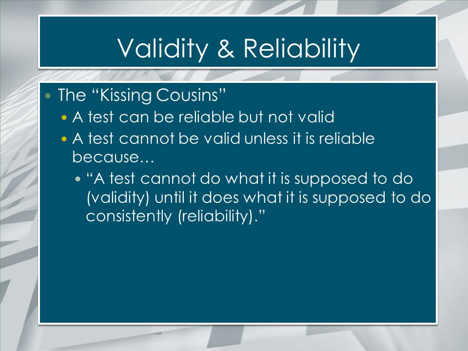 Validity & Reliability