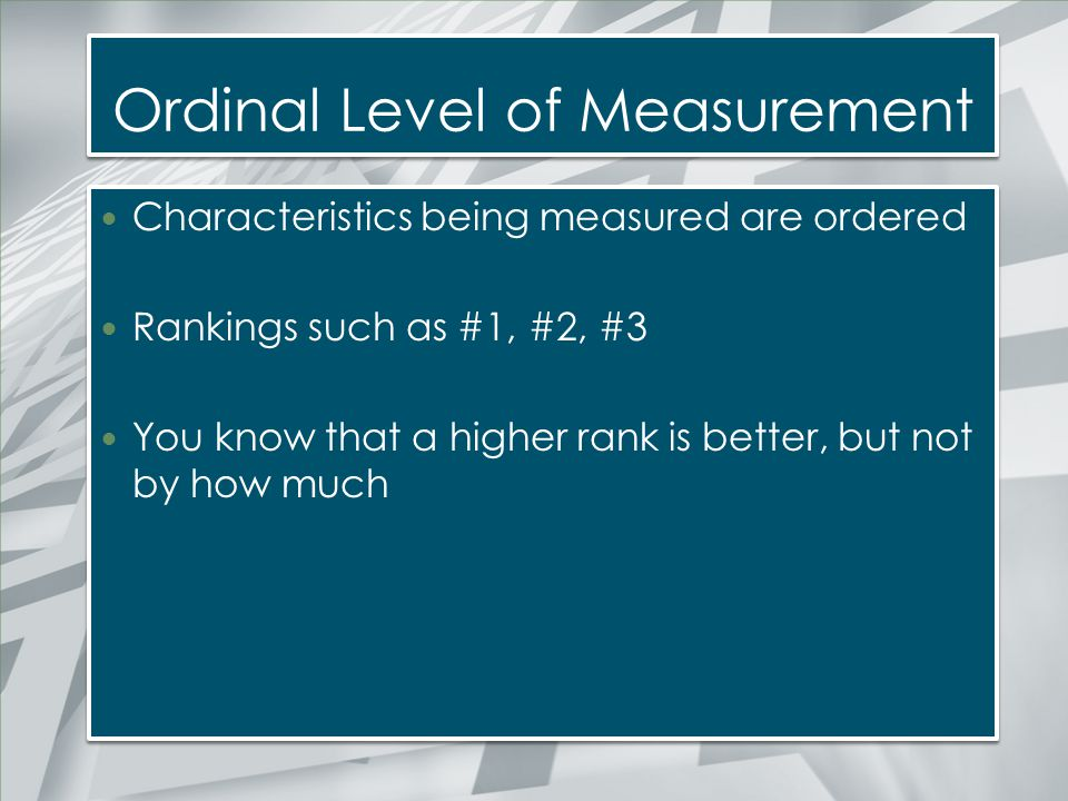 Ordinal Level of Measurement